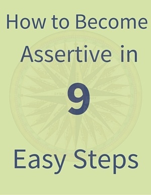How to Become Assertive in 9 Easy Steps
